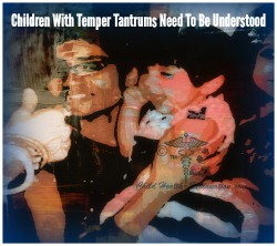 Temper Tantrums: Children's Expression To Defy Authority